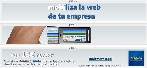 Por 15 € al año contrata un dominio .mobi para que tu página web se visualice correctamente en estos dispositivos (refiriéndose a teléfonos móviles)